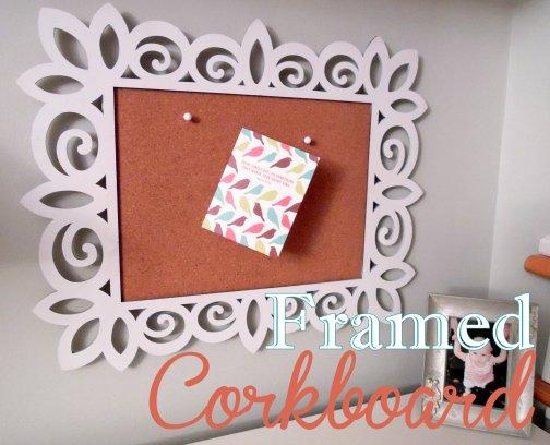 framed corkboard
