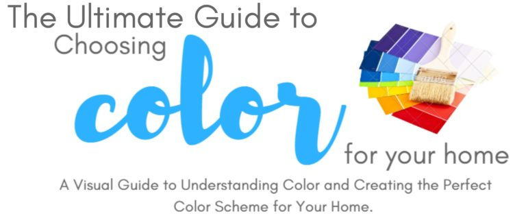 ultimate guide to choosing paint colors