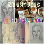 No excuses Art Journaling