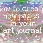 How to create new pages in your art journal