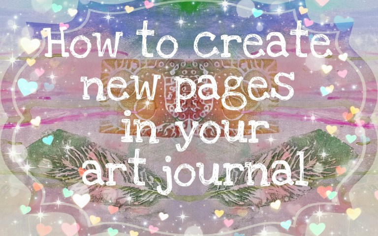How to create new pages in your art journa