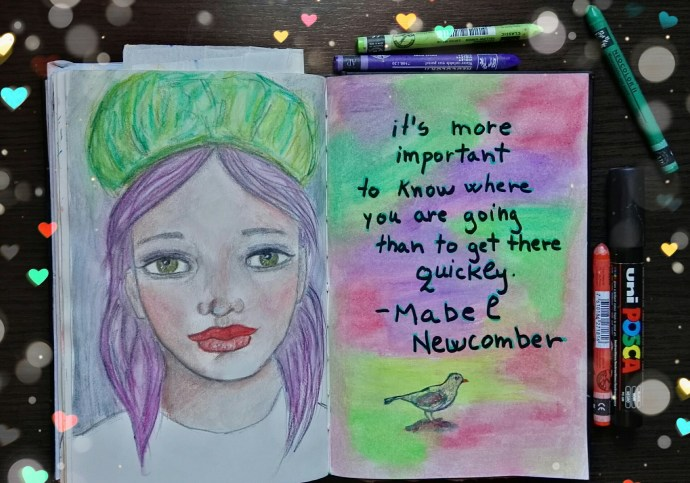 The quoted pages - it's more important to know where you're going than to get there quickly - Mabel Newcomber - page by Cristina Parus @ creativemag.ro