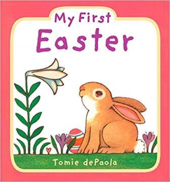 My First Easter by Tommie DePaola