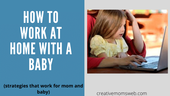 How to work at home with a baby