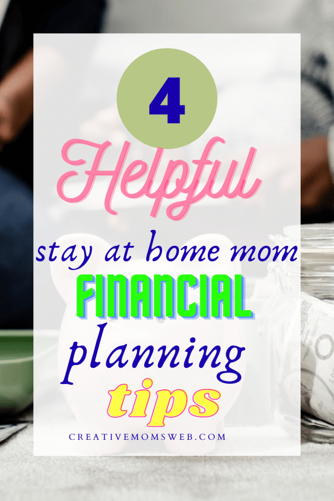 Stay at home mom financial planning