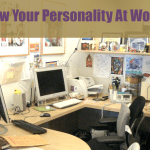 Personality Over Professionalism: 4 Ways To Show Your Personality At Work