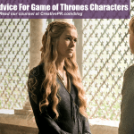 Public Relations Advice For 7 Game of Thrones Characters