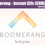 Boomerang App – Instant Gifs [COOL TOOL]