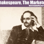 Shakespeare & Marketing: 3 Reasons Why Shakespeare Would Have Been A Great Marketer