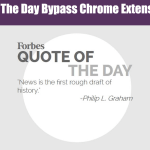 Forbes Quote Of The Day Bypass Chrome Extension [COOL TOOL]