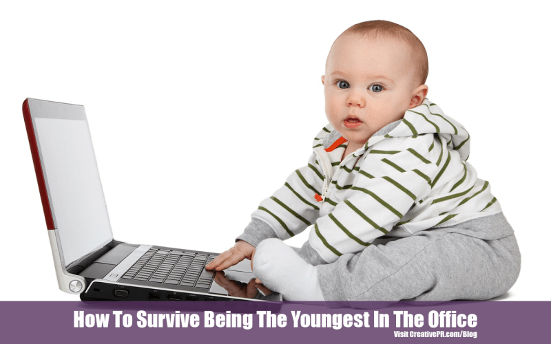 Being The Youngest In The Office
