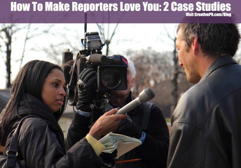 Get Reporters To Love You