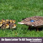 Managing Teams: An Open Letter To Team Leaders