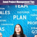 Project Management Tips For A Brand Spanking New Event