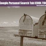 Google's Personal Search Tab [COOL TOOL]