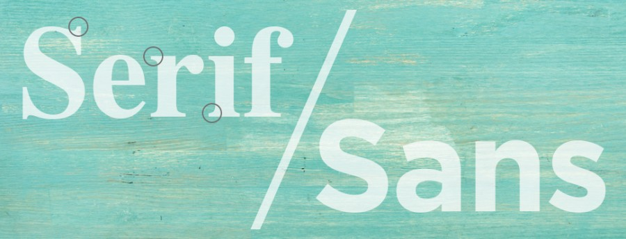 Serif vs. Sans Serif: Which font should you use?