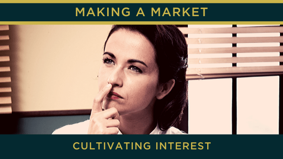 Cultivating Interest