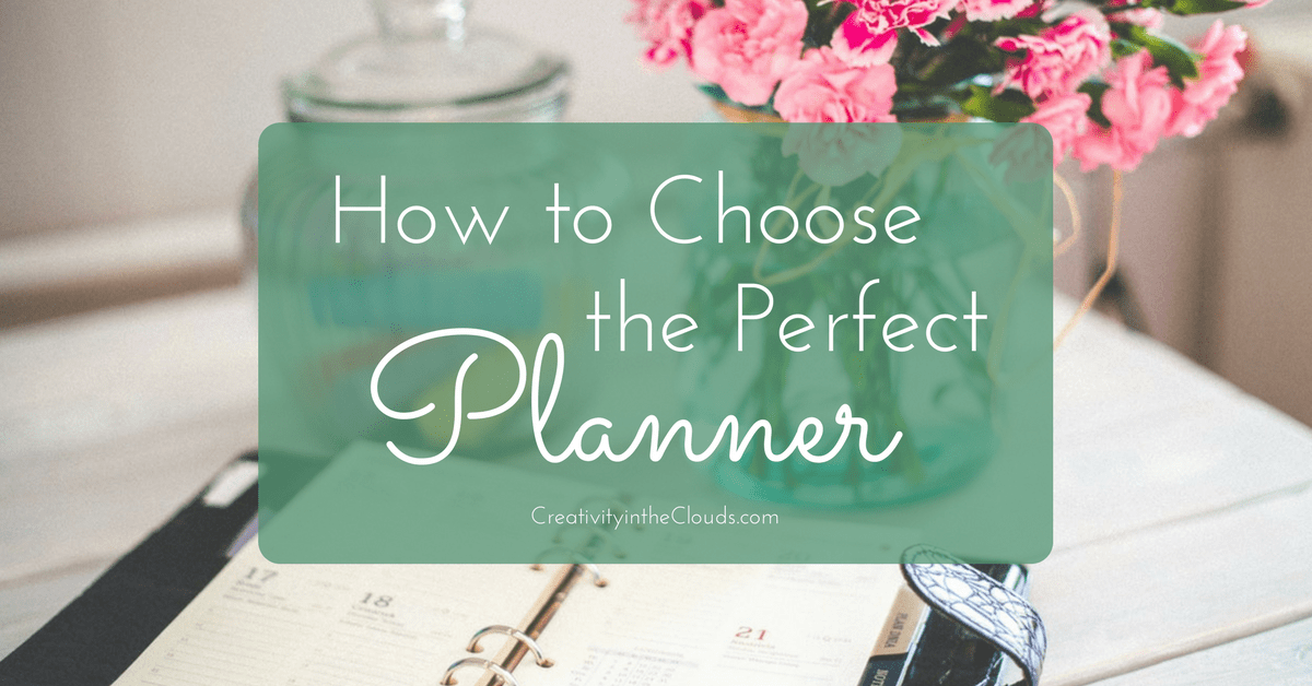 How to Choose Your Perfect Planner