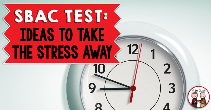 "When our students hear the word ""test"" they cringe and you can see the fear on their face. When we start to talk about the SBAC test, that fear turns to panic and sheer horror. After 30 years of combined teaching at grade levels where tests are administered, we have developed a TOP 10 LIST that we think will help not only your students, but yourself cope with the ""stress of the SBAC test."""