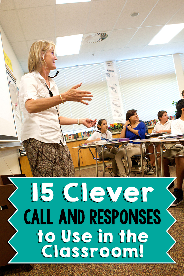 Remember teachers banging on desks to get students' attentions? Not anymore! Here's 15 clever call and responses to get your students' attention in a good way!
