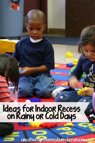 Ideas for Indoor Recess on Rainy or Cold Days