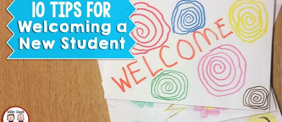 10 Tips for Welcoming a New Student