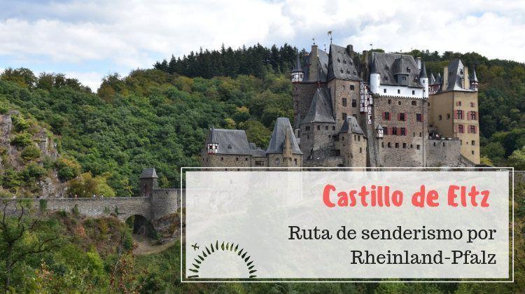 castillo de eltz ruta