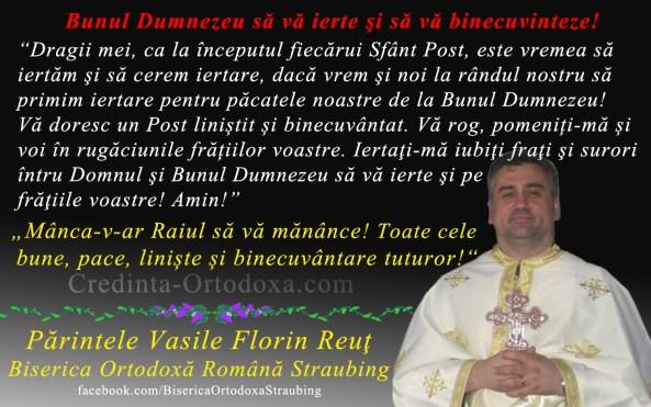 Este vremea sa iertam si sa cerem iertare - incepe Sfantul Post al Învierii Domnului - Postul Mare, Postul Pastilor sau al Sfintelor Pasti
