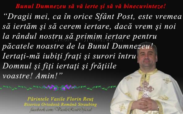Este vremea să iertăm şi să cerem iertare – începe Sfântul Post al Învierii Domnului  2019!