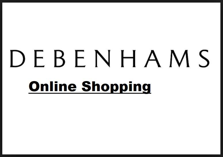 Debenhams Online Shopping