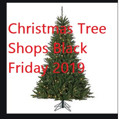 Christmas Tree Shops Black Friday 2019 Deals and Ad