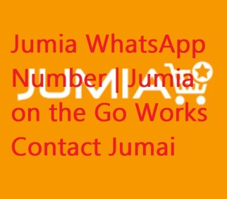 Jumia WhatsApp Number   Jumia on the Go - Contact Jumai Help Center - Live Chat