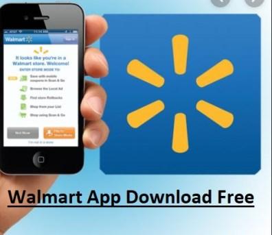 Walmart App Download Free - APK | Walmart Mobile App
