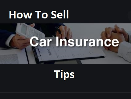 how-to-sell-car-insurance