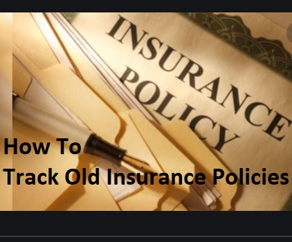 how-to-track-old-insurance-policies