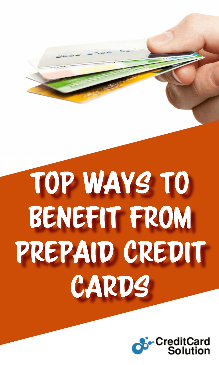 Top Ways To Benefit From Prepaid Credit Cards