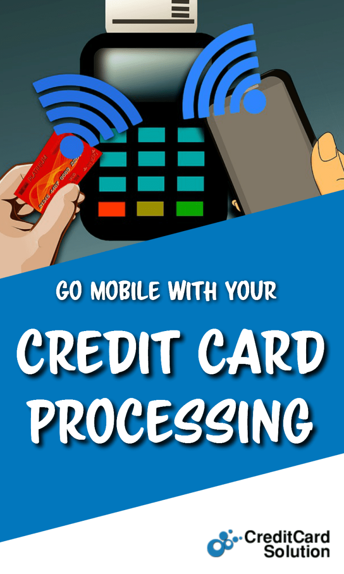 Go Mobile With Your Credit Card Processing