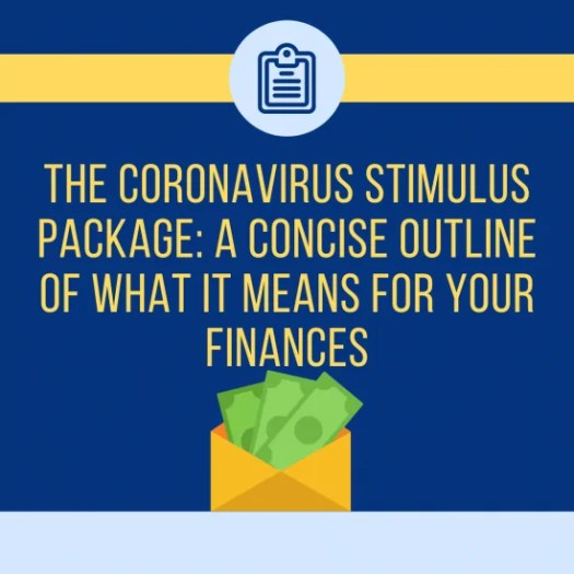 The Coronavirus Stimulus Package: A Concise Outline Of ...