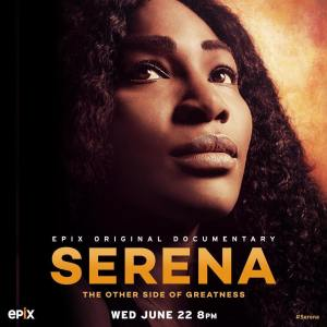 Serena Williams Announces her Documentary, Serena: The Other Side of Greatness Premieres June 22