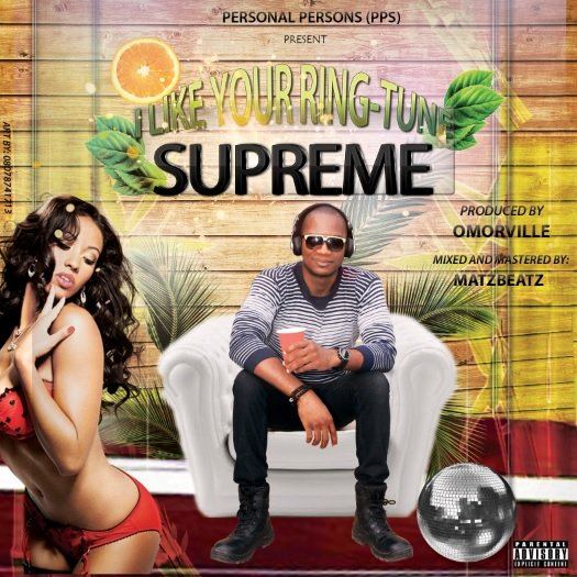 Music Premiere: Supreme - I Like Your Ringtune