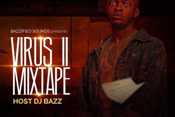 DJ Bazz Sounds Presents Virus Mixtape II