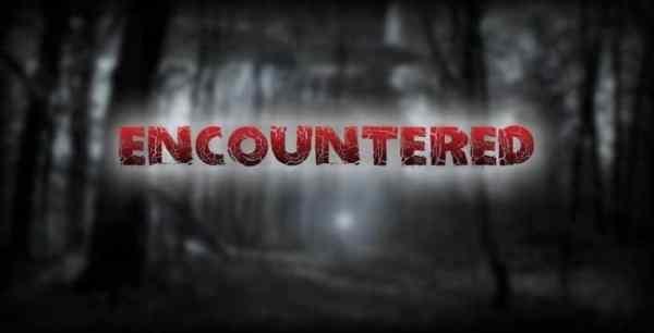 Encountered - Creepypasta