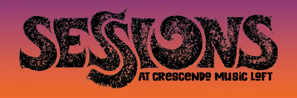 Sessions at Crescendo Music Loft