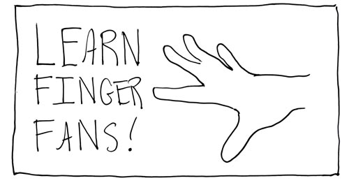 Learn Finger Fans