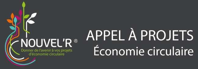 Appel à projets Economie Circulaire Nouvel'R