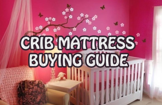 How To Choose A Baby Crib Mattress