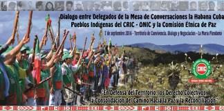 Dialogo entre Delegados de la Mesa de Conversaciones de la Habana Cuba, Pueblos Indígenas del CRIC – ONIC y la Comisión Étnica de Paz