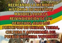 Recreando la Memoria Histórica de Nuestros Mayores para la Reivindicación de los Derechos, Bajo los Principios de Unidad Tierra, Cultura y Autonomía del Pueblo Indígena Totoroez 15, 16 y 17 de diciembre de 2017 – Sección Tulcán Pueblo Totoroez Namoi Misak Tontotuna Mera, Tap Mai Amtroi Sección Tulcán Territorio Ancestral 16 de Agosto de 1.630