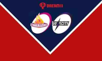 TRL vs VEL Dream 11 team Today: Dream 11 Tips Trailblazers vs Velocity
