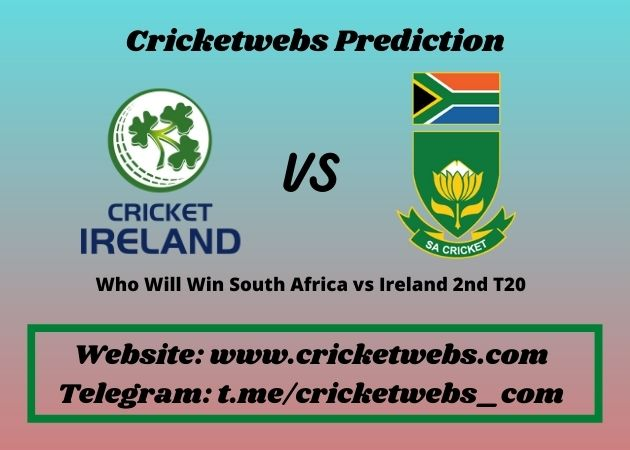 Who Will Win South Africa vs Ireland 2nd T20 2021 Match Prediction